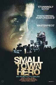 Small Town Hero poster free full movie