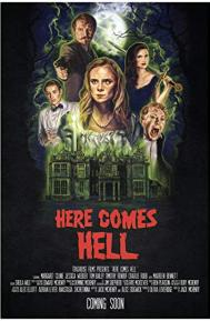 Here Comes Hell poster free full movie