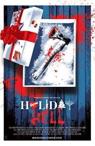 Holiday Hell poster free full movie