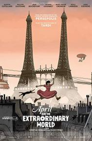 April and the Extraordinary World poster free full movie