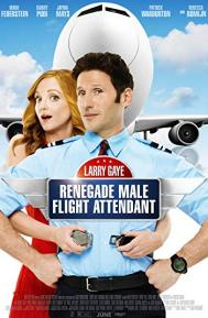 Larry Gaye: Renegade Male Flight Attendant poster free full movie