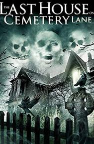 The Last House on Cemetery Lane poster free full movie