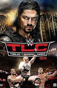 WWE TLC Tables, Ladders & Chairs poster free full movie