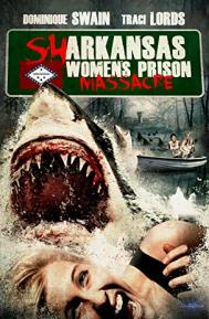 Sharkansas Women's Prison Massacre poster free full movie