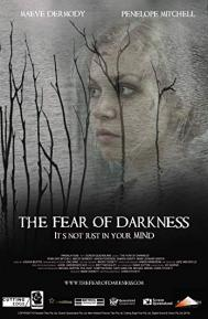 The Fear of Darkness poster free full movie