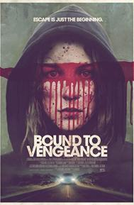 Bound to Vengeance poster free full movie