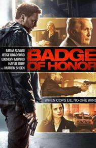 Badge of Honor poster free full movie