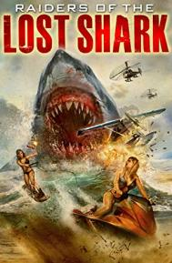 Raiders of the Lost Shark poster free full movie