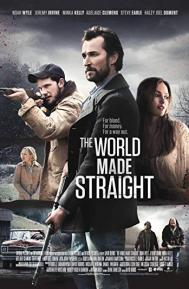 The World Made Straight poster free full movie