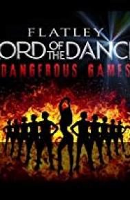 Lord of the Dance: Dangerous Games poster free full movie