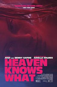 Heaven Knows What poster free full movie