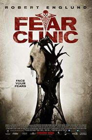 Fear Clinic poster free full movie