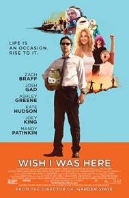 Wish I Was Here poster free full movie