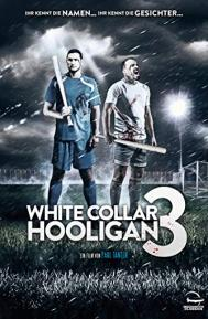 White Collar Hooligan 3 poster free full movie