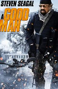 A Good Man poster free full movie