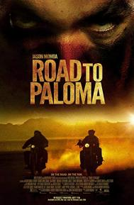 Road to Paloma poster free full movie