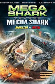 Mega Shark vs. Mecha Shark poster free full movie