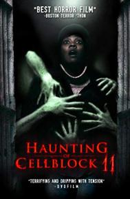 Haunting of Cellblock 11 poster free full movie