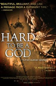 Hard to Be a God poster free full movie