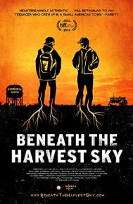Beneath the Harvest Sky poster free full movie