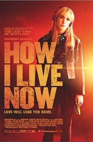 How I Live Now poster free full movie