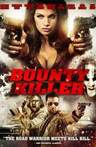 Bounty Killer poster free full movie