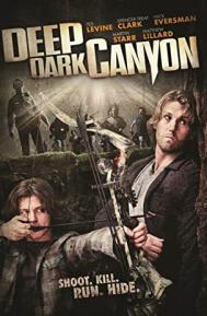 Deep Dark Canyon poster free full movie
