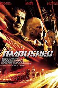 Ambushed poster free full movie