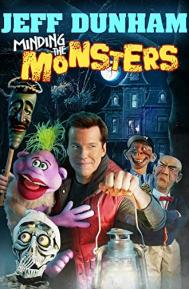Jeff Dunham: Minding the Monsters poster free full movie