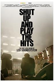 Shut Up and Play the Hits poster free full movie
