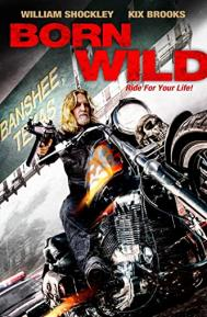 Born Wild poster free full movie
