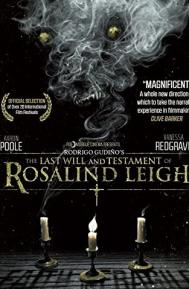 The Last Will and Testament of Rosalind Leigh poster free full movie