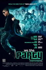 We the Party poster free full movie