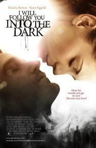 I Will Follow You Into the Dark poster free full movie