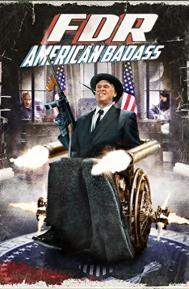 FDR: American Badass! poster free full movie