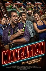 Mancation poster free full movie