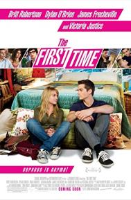 The First Time poster free full movie