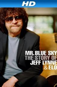 Mr Blue Sky: The Story of Jeff Lynne & ELO poster free full movie