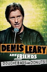 Denis Leary & Friends Presents: Douchbags & Donuts poster free full movie