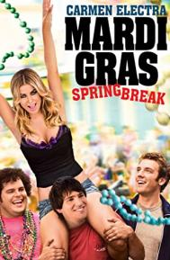 Mardi Gras: Spring Break poster free full movie