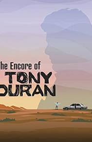 The Encore of Tony Duran poster free full movie
