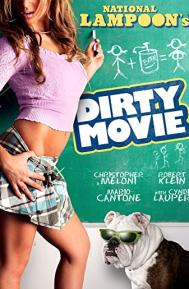 Dirty Movie poster free full movie