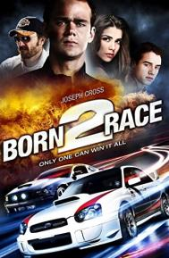 Born to Race poster free full movie