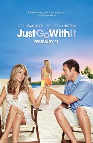 Just Go with It poster free full movie