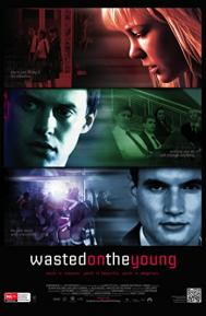 Wasted on the Young poster free full movie