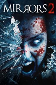 Mirrors 2 poster free full movie