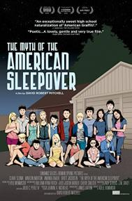 The Myth of the American Sleepover poster free full movie