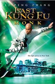 Last Kung Fu Monk poster free full movie