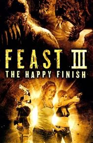 Feast III: The Happy Finish poster free full movie