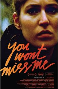You Wont Miss Me poster free full movie